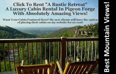 A Rustic Retreat - Luxury cabin rental in Pigeon Forge TN with spectacular mountain views and a great location near all the Smoky Mountain Attractions including Dollywood!