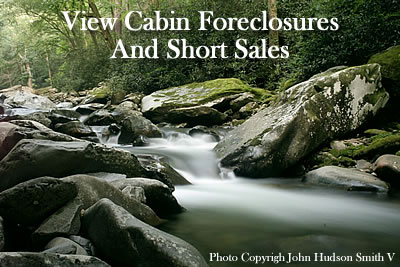 Gatlinburg and Pigeon Forge Foreclosures including cabin foreclosures and short sales in Sevier County's Smoky Mountains. Details of bank owned cabins in Sevierville, Wears Valley, Gatlinburg, and Pigeon Forge