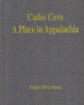 Cades Cove - A Place In Appalachia