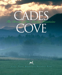 Cades Cove - The Dream Of THhe Smoky Mountains - Photos By Bill Lea