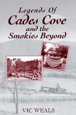 Legends Of Cades Cove and the Smokies Beyond